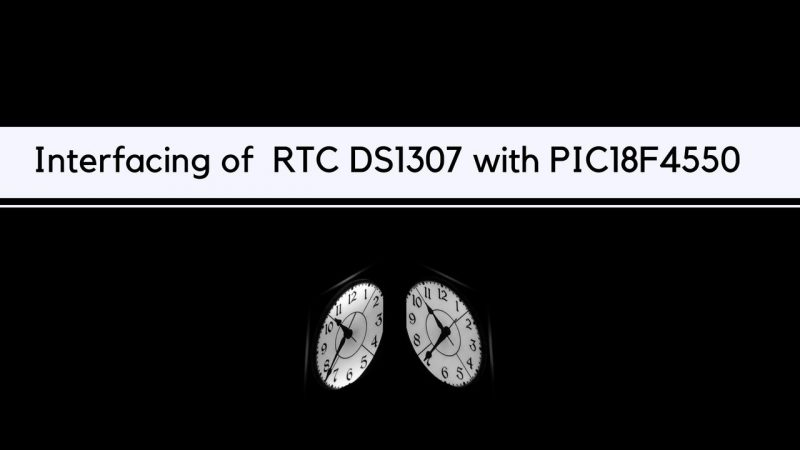 Interfacing of RTC DS1307 with PIC18F4550