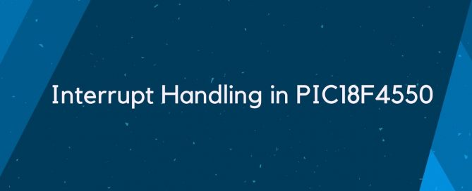 Interrupt Handling in PIC18F4550